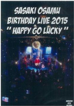 """画像1: ササキオサム / 「BIRTHDAY LIVE 2015 """"HAPPY GO LUCKY"""" 」"""