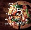 桜庭和 / 「5/5・・・Next Vol.1」 2016年10月29日発売