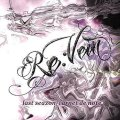 RE:VEIN / 「last seazon/carnet de note」