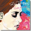 SLY TRIBES/ 「SING A LIFE」