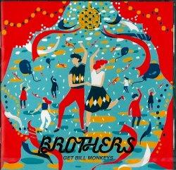 画像1: GET BILL MONKEYS / 「BROTHERS」