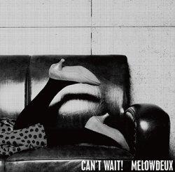 画像1: メロウデュ/「Can't Wait!」