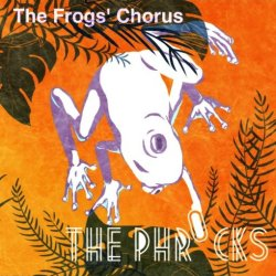 画像1: THE PHROCKS/ 「The Frogs' Chorus」