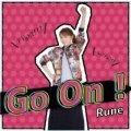 Rune/「Go On!」