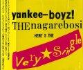 ヤンキーBOYZ!nagarebosi /「HERE'S The Very Single」