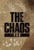 BUG / THE CHAOS (DVD)