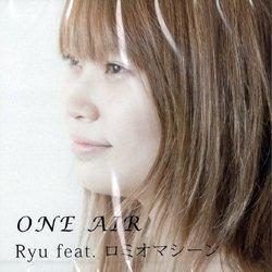 画像1: Ryu feat. ロミオマシーン / ONE AIR